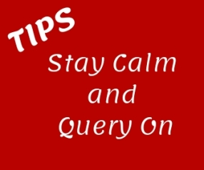 Be Calm and Query On